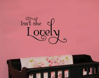 Childrens Wall Decal ISN'T SHE Lovely