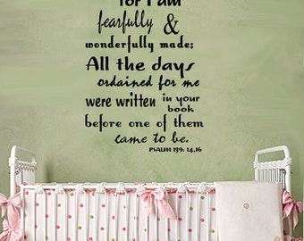 Scripture Wall Decal  I Praise You for I am Fearfully and Wonderfully Made PSALM  Large Childrens Wall Decor