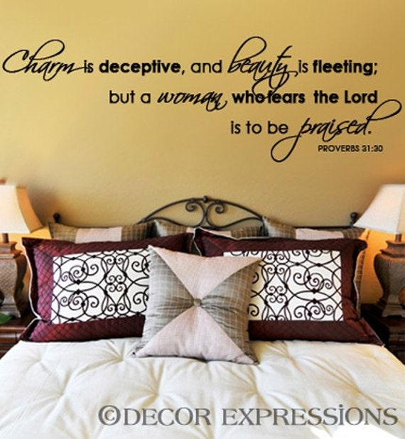 Scripture Wall Decal - Charm is Deceptive Beauty is Fleeting But a Woman Who Fears the Lord is to Be Praised - Wall Decal