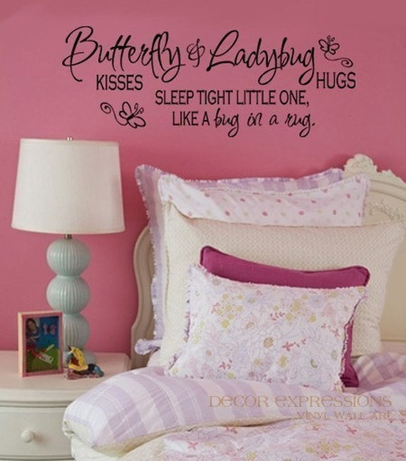 Childrens Wall Decal Butterfly Kisses Ladybug Hugs Sleep Tight Little One Like a Bug in a Rug  Vinyl Quote