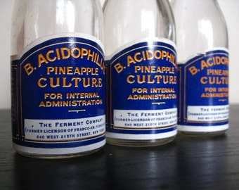 Trio of Vintage Glass Bottles. B. Acidophilus Pineapple Culture for Internal Administration. The Ferment Company, New York City.
