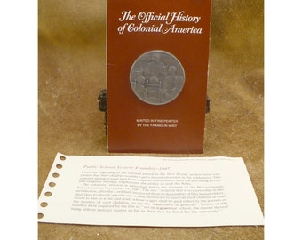 Public School System Founded Medal by The Franklin Mint - Official History of Colonial America Pewter Medal Series