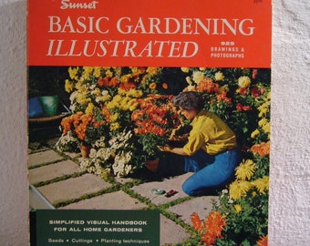 Basic Gardening Illustrated, (A Sunset Book), 1st ed., 18th printing