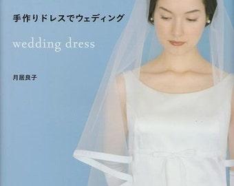 Handmade Wedding Dress Pattern, Japanese Sewing Pattern Book, Elegant Wedding Veil, Simple Bag, Easy Sewing Tutorial, Yoshiko Tsukiori, B285