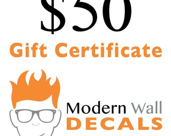 Gift Certificate from Stephen Edward Graphics - Vinyl Wall Decals - 50 dollars