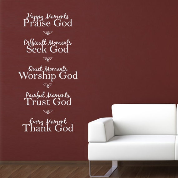 Quotes Reminiscing Happy Moments: Happy Moments Praise God Quote Vinyl Wall By