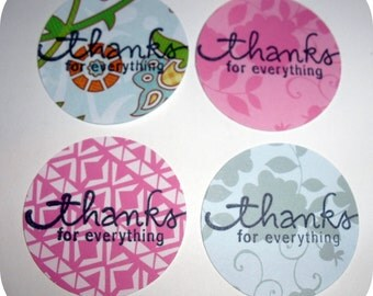 16 Thanks for Everything Die Cut Circles or Tags -- 2 inches