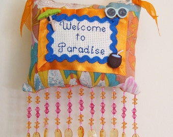 Welcome to Paradise Boutique Pillow Handmade From Fabric Scraps