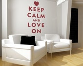 Love Wall Decal Words Heart Valentines Day Keep Calm and Love On Words Expressions Phrase Quote Romance