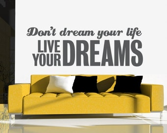 Dream Wall Decal, Quote Wall Decal, Motivational Wall Decals, Nursery Wall Decal, Dorm Decor, Live Your Dream, Apartment Wall Decor