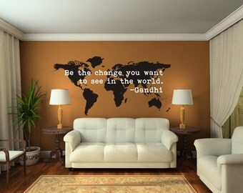World Map Wall Decal, Be The Change Quote, Modern Nursery Decor, Dorm Decor, World Map Dorm Decor, Wanderlust Wall Decor, Gandhi Wall Quote