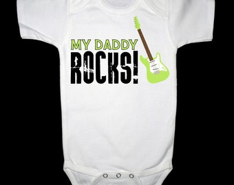 My Daddy Rocks Shirt or Bodysuit -  Great for Father's Day