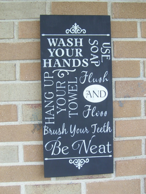 BATHROOM Sign,Bathroom Decor/Wash Your Hands Sign/Bathroom Walls/Home Decor/PaiNtEd WooD SiGn, WaLL DeCoR,Rustic Decor/Washroom Sign