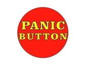 Panic Button pinback button