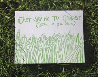 Just say no to grass. (Plant a garden)- Letterpressed Linoleum Cut