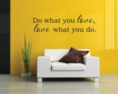 Do what you love Decals - Love Vinyl Wall Decal - Love Wall Decal - Career Vinyl Wall Decal - Love what you do Decal Office Decor