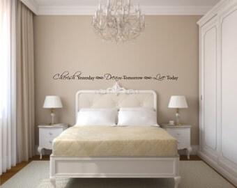 Cherish Yesterday - Dream Tomorrow - Live Today Vinyl Wall Decal - Life Vinyl Wall Decal - Home Wall Decal Quote