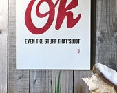 Everything is OK letterpress poster