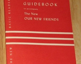 1952 Guidebook to accompany The New Our New Friends - Dick and Jane 1st grade reader - rare paperback - MINT and UNUSED - first printing