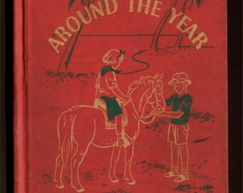 1938 Around the Year - The Road to Safety - health readers - book F