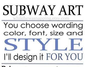 Custom Digital Subway Art