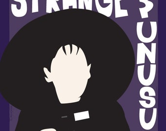 "Strange and Unusual - 12x18"" Poster"
