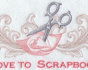 Flour Sack Towel  - Love to Scrapbook / Stamp / Stitch / Craft Embroidery Design