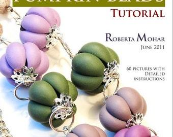 Roberta's pumpkin bead tutorial - polymer clay