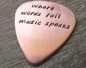 Where words fail music speaks, Personalized Copper Guitar Pick, Leather CASE INCLUDED, Hand Stamped, gift for musician, rock star