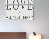All You Need Is Love Wood Sign - Typography Word Art -Weather Worn White and Charcoal Gray on Wood
