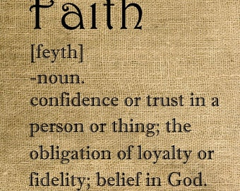 Instant Download Faith Dictionary Definition - Download and Print - Image Transfer - Digital Sheet by Room29 - Sheet no. 217