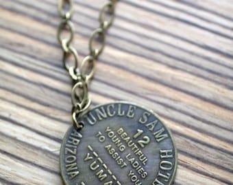 Sale...Uncle Sam's Hotel Brothel Brass Token Necklace