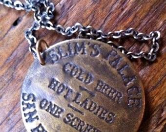 Slim's Palace San Francisco Brass Brothel Token Necklace, Harlot Findings