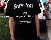 Buy Art Not Plutonium, Mens T Shirt, S, M, L, XL, Black, White, for men, for women, under 20