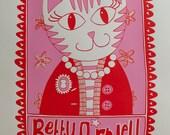 Betty Purrwell Screenprint -- Limited Edition
