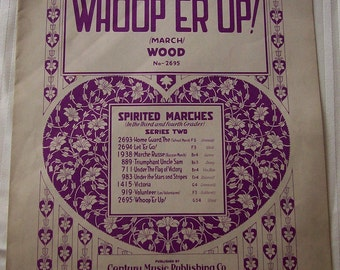 Whoop Er Up March Will Wood Vintage Piano Sheet Music Century Certified Edition 1930s