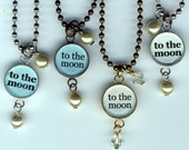 To The Moon or Love You More Necklace with beaded bauble charms