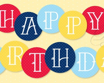 Birthday Party PRINTABLE Polka Dot Happy Birthday Banner (INSTANT DOWNLOAD) from Love The Day