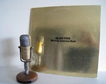 "Grand Funk Railroad Vinyl Record Album ""We're An American Band"" (Original 1973 Capitol Records with Todd Rundgren production)"