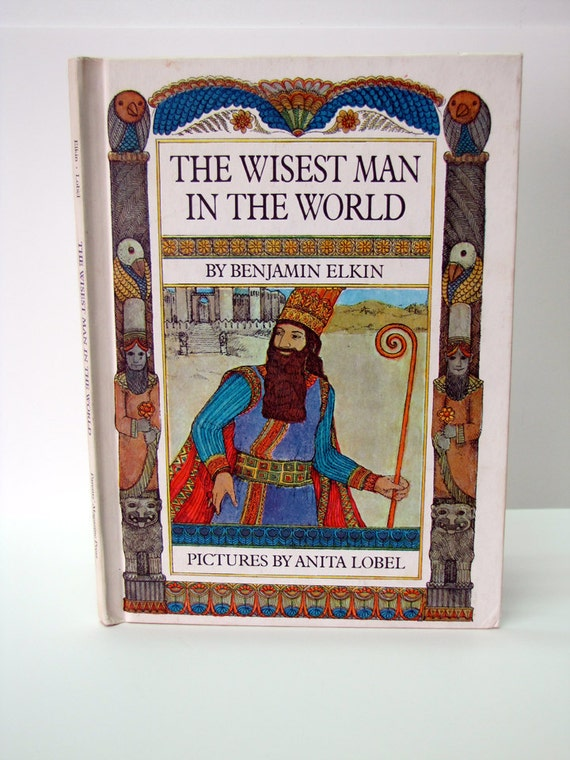Vintage 1968 The Wisest Man In The World, A Legend of Ancient Israel by Benjamin Elkin, First Edition