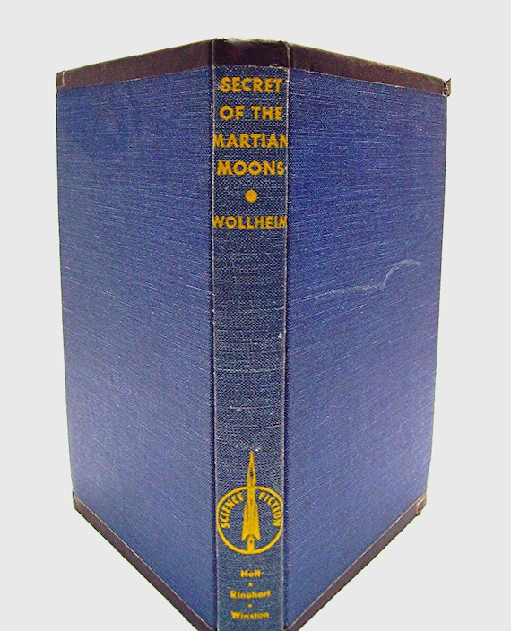 Secret of the Martian Moons by Donald A Wollheim - copyright 1955 - SciFi Book