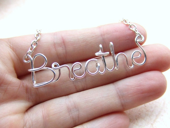Breathe Necklace Silver Wire Wrap Name Necklace Wire Word Jewelry Personalized Necklace Wire Wrap Popular Jewelry Gifts under 20
