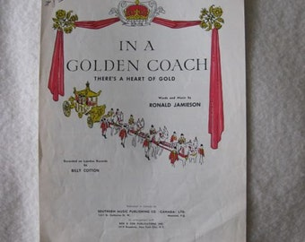 In a Golden Coach there's a Heart of Gold Sheet Music