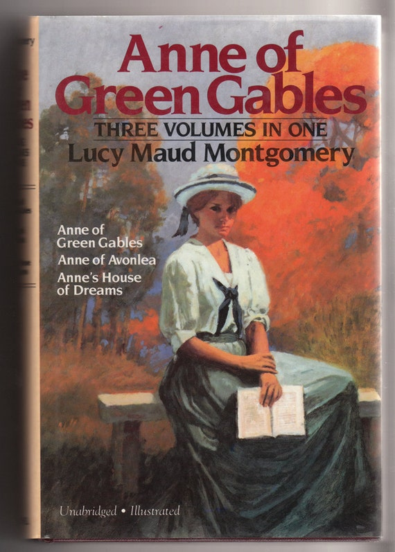 Anne of Green Gables, Three Volumes in One, by Lucy Maud Montgomery, Vintage Hardcover Book, 1986