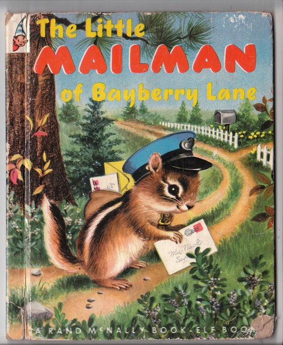 The Little Mailman of Bayberry Lane by Ian Munn, illustrated by Elizabeth Webbe, Vintage Hardcover Book, 1953
