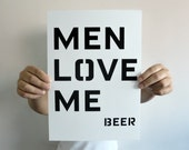Typography Print Men Love Beer  A4 in Black and White - Gift for Men - Home Decor