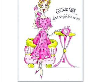 Can We Talk Vanity woman or girlfriend humor print