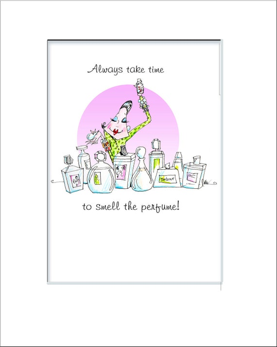 Woman humor 5x7 print  with uplifting message