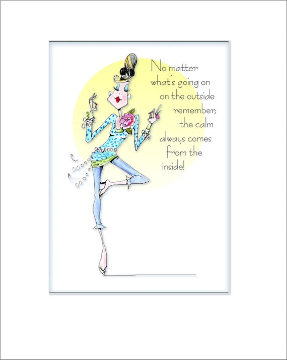Matted Staying Calm Funny woman humor print