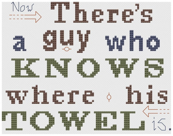 cross stitch pattern A guy who knows where his towel is  douglas adams hitchhikers guide to the galaxy
